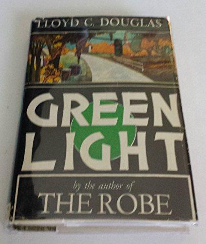 Green Light by Lloyd C. Douglas