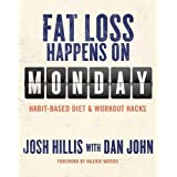Fat Loss Happens on Monday
