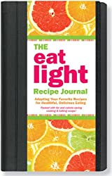 The Eat Light Recipe Journal (Organizer)