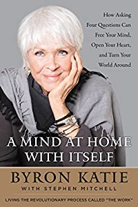 Byron Katie (Author), Stephen Mitchell (Author) Release Date: September 19, 2017  Buy new: $27.99$18.29
