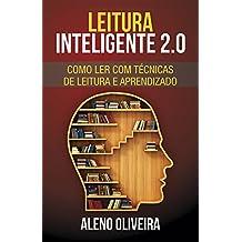 Leitura Inteligente 2.0: Como Ler com Técnicas de Leitura e Aprendizado (+ Exercícios) (Portuguese Edition)