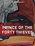 Prince of the Forty Thieves (Kindle Single)