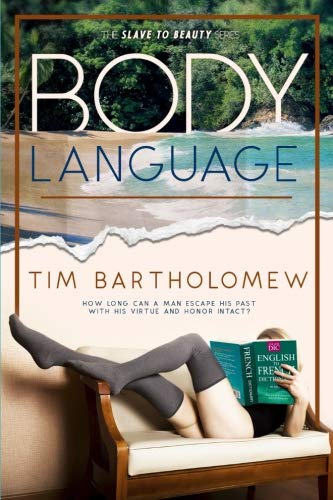 Body Language (Slave to Beauty) (Volume 1) by CreateSpace Independent Publishing Platform