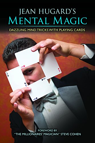 Parlour Magic - Jean Hugard's Mental Magic: Dazzling Mind Tricks with Playing Cards