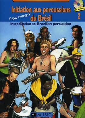 Initiation aux percussions du Brésil Volume 2