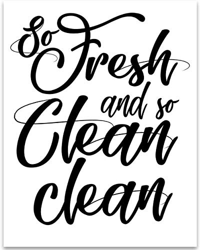So Fresh and So Clean Clean - 11x14 Unframed Typography Art Print - Great Bathroom Decor Under $15