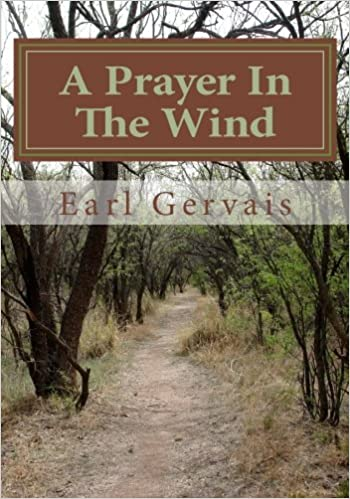 A Prayer In The Wind: Volume 1 (Josiah's Journey)