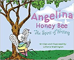 Buy Angelina Honey Bee: The Spirit of Writing Book Online at