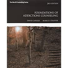 Foundations of Addictions Counseling with MyLab Counseling with Pearson eText -- Access Card Package (3rd Edition)