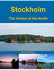 Stockholm: The Venice of the North