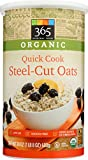 365 Everyday Value Organic Quick Cook Steel Cut Oats, 24 OZ