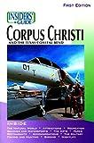 Insiders' Guide to Corpus Christi