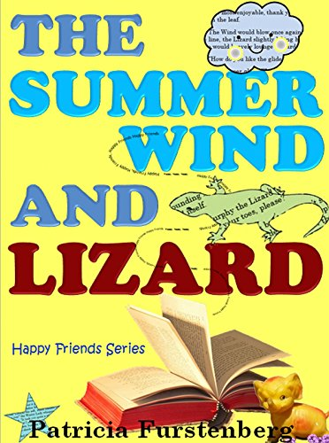 Download The Summer Wind and Lizard: Happy Friends Childrens