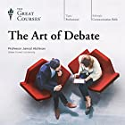 The Art of Debate Lecture by  The Great Courses Narrated by Professor Jarrod Atchison