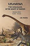 Vivarna, the dinosaur, in the desert of horror (Bilingual)