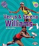 Venus and Serena Williams, Madeline Donaldson, 0761374639