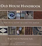 Old House Handbook, Roger Hunt and Marianne Suhr, 0711227721