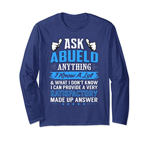 Unisex Ask Abuelo Anything Funny Father's Day Long Sleeve Gag Gift Small Navy