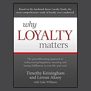 Why Loyalty Matters Audiobook