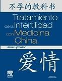 img - for Tratamiento de la Infertilidad con Medicina China (Spanish Edition) book / textbook / text book