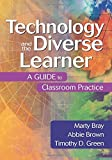img - for Technology and the Diverse Learner: A Guide to Classroom Practice by Bray Marty Brown Abbie Green Timothy (Tim) D. (2004-05-12) Hardcover book / textbook / text book