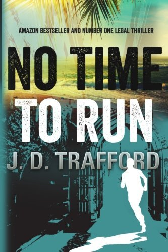 No Time To Run (Michael Collins) by J. D. Trafford (2013-06-01)