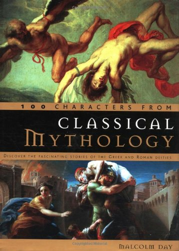 100 Characters from Classical Mythology: Discover the Fascinating Stories of the Greek and Roman Deities for $<!--$5.60-->