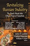 Revitalizing Russian Industry, James D. Gaisford and V. I. Maevskii, 1600217788