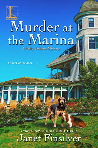 Murder at the Marina (A Kelly Jackson Mystery Book 5)