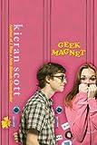 Geek Magnet, Kieran Scott, 0142414174