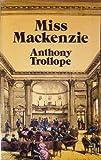 Miss Mackenzie, Anthony Trollope, 0486252019