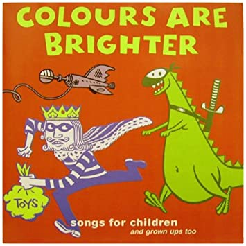 Colours Are Brighter: Songs From Children