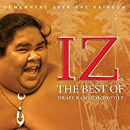 Somewhere Over the Rainbow The Best of Israel Kamakawiwo`ole