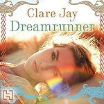 Dreamrunner | Clare Jay