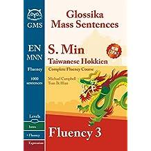 Southern Min Taiwanese Fluency 3: Glossika Mass Sentences