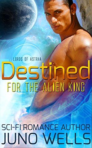 Destined Alien King Sci fi Romance ebook product image