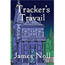 Tracker's Travail: Book the Second in the Topher Trilogy