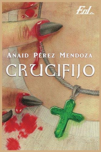 Crucifijo de [Pérez Mendoza, Anaid]
