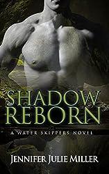 Shadow Reborn (Water Skippers Book 4)