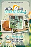Little Miss Cornbread: Our Journey to Southern-Style Vegan and Gluten-Free Cuisine & Sort-of-True Short Stories