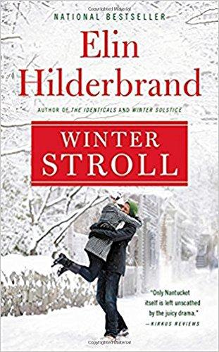 Book cover from Winter Stroll (Winter Street) by Elin Hilderbrand