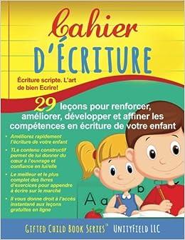Descargar Libros Gratis Cahier D'ecriture: écriture Scripte. L'art De Bien Ecrire! Ebook PDF