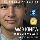 The Reason You Walk Hörbuch von Wab Kinew Gesprochen von: Wab Kinew