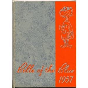 BELLE OF THE BLUE 1957 Georgetown College Kentucky Yearbook KY Georgetown College