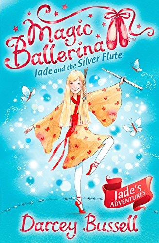 Jade and the Silver Flute (Magic Ballerina, Book 21)]()