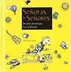 Senoras y senores/ Ladies and Gentlemen