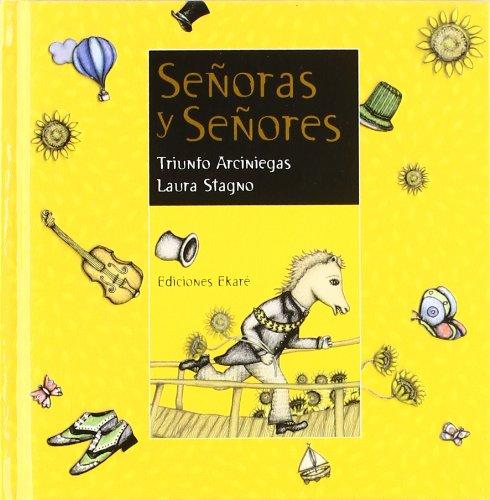 Senoras y senores/ Ladies and Gentlemen (Coleccion Rimas y Adivinanzas) (Spanish Edition) - Triunfo Arciniegas