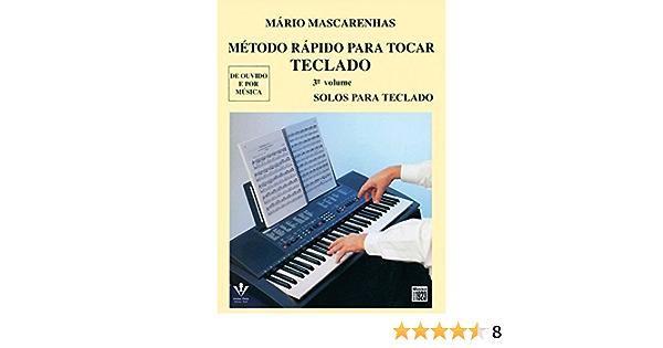 Método Rápido Para Tocar Teclado - Volume 3: Amazon.es: Mário ...