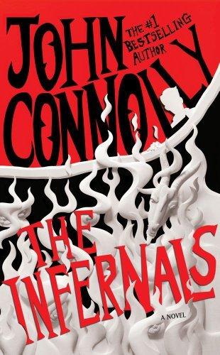 John Connolly'sThe Infernals: A Novel [Hardcover]2011 ebook