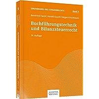 Fanck, Grundkurs 3: Buchführungstechnik und Bilanzsteuerrecht (Grundkurs des Steuerrechts)